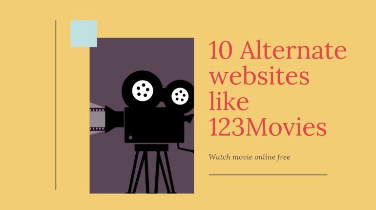 10 Alternate websites like 123Movies