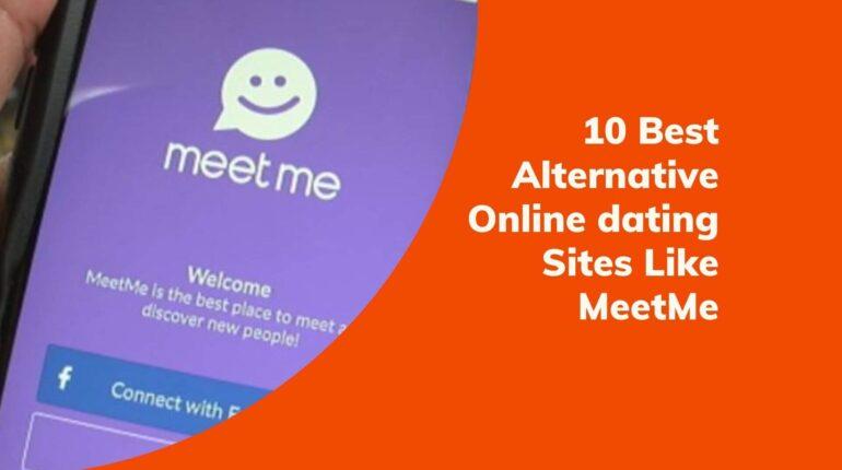 10 Best Alternative Online dating Sites Like MeetMe(1)