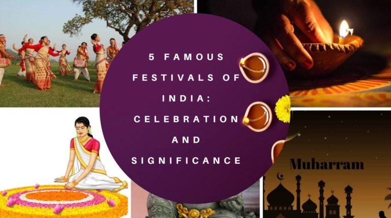 Festivals of India 2018