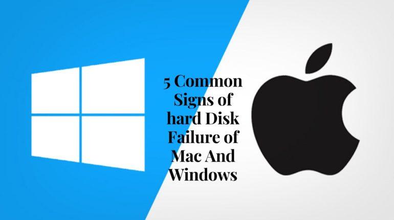 hard Disk Failure of Mac And Windows-