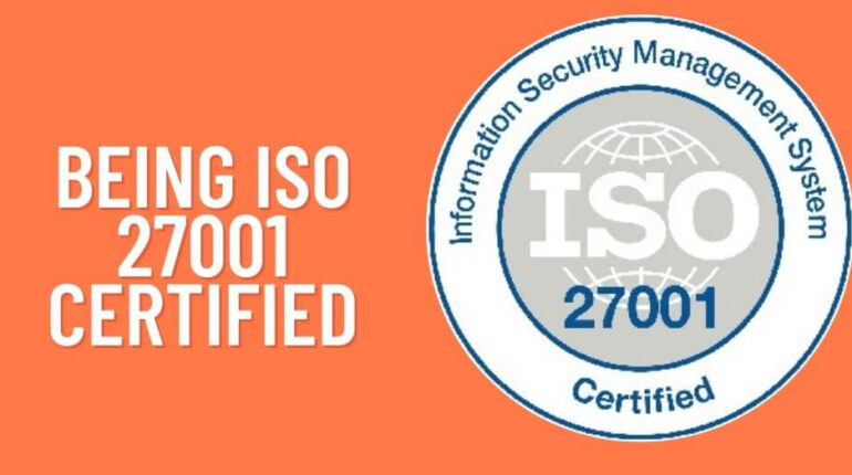 Being ISO 27001 Certified