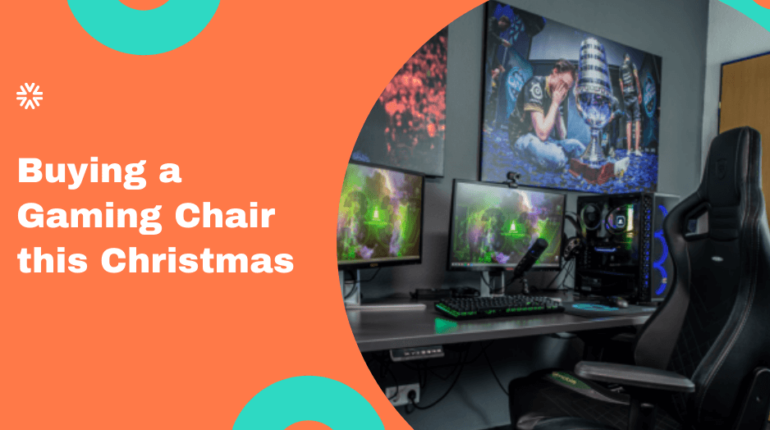 Buying a Gaming Chair this Christmas