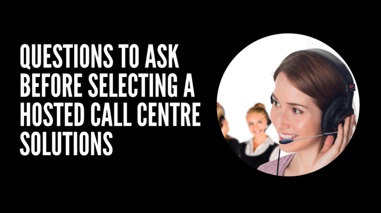 Hosted Call Centre Solutions
